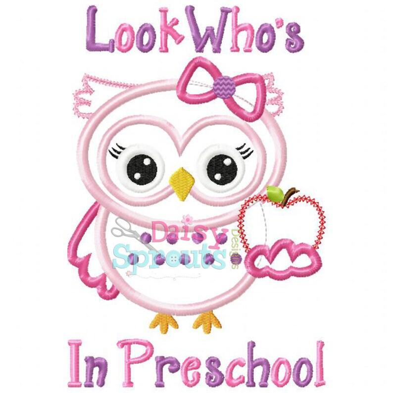 Look Who's In Preschool Applique Design INSTANT DOWNLOAD image 0