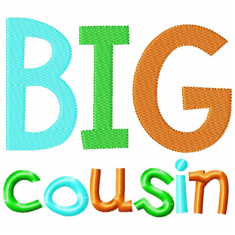 Big Cousin Embroidery Design INSTANT download image 0