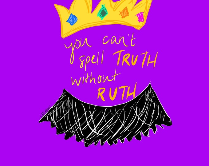 Featured listing image: You Can't Spell Truth Without Ruth