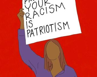 Racism is Patriotism