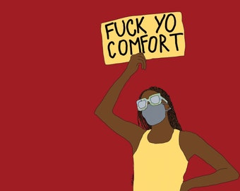 Fuck Yo Comfort