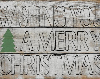 Farmhouse Wishing You A Merry Christmas Stencil - Stencil only sign not included.