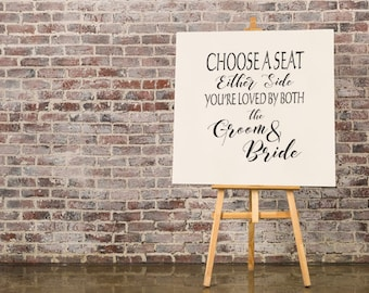 """Sign Stencil: """"Choose a seat either side"""" - Make your own wedding sign"""