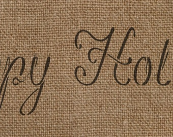 Happy Holidays Stencil - Awesome on Burlap Ribbon!