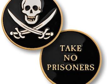 Take No Prisoners Challenge Coin