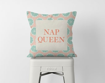 Queen Pillow, Nap Queen Throw Pillow, Princess, Tropical Decor, Shabby Chic, Gift for Her, Mothers Day Gift, Modern Home Decor, Quote Pillow