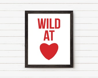 Wild At Heart Framed Sign, Framed Art Prints, Framed Wall Art, Kids Room Decor, Nursery Decor, Typography Quote, Modern, Wanderlust, 20x24