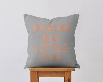 Dream Big Little One, Decorative Pillow, Baby Girl, Nursery Decor, Pink, Throw Pillow, Modern Nursery, Rose Gold, Girls Room, Quote Pillow