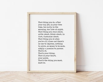 That Thing You Do Art Print, Motivation Quote, Wall Art, Inspiration, Farmhouse Decor, Success, Dorm Decor, Passion, Love, Follow Your Heart