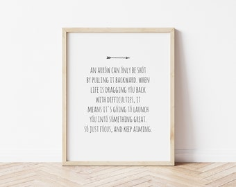 An Arrow Can Only Be Shot Print   Motivational Art   Inspirational Art   Focus   Move Forward   Life Quotes   Inspirational Quote   Wall Art