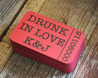 Drunk in Love, Drink Tickets, Admit One, Wedding Tag, Wedding Favor Tag