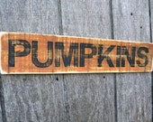 Wood Pumpkin Sign Reclaimed Wood Painted Sign Pallet Sign Fall Home Decor