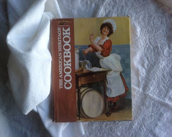 Vintage, The American Heritage Cookbook / 1980s hardcover cookbook / illustrated cookbook / American classic recipes