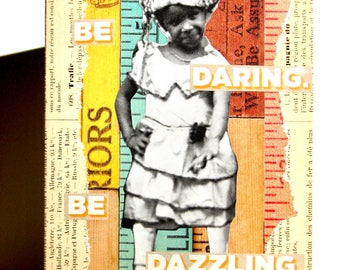 Be Daring, Be Dazzling Greeting Card - Birthday, Graduation, Encouragement, Motivation, Inspiration, Just Because, Special Occasion