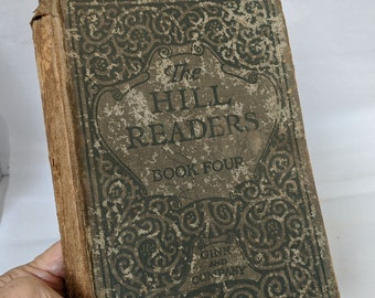 The Hill Readers, Book Four, Published  ca. 1907 by Ginn and Company, Tennessee Edition