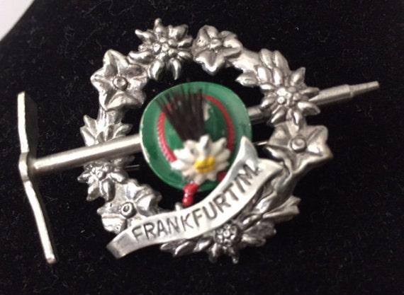 Vintage German Bavarian Oktoberfest Alpine Hiking Hat Pin Franfurtim City of Frankfurt