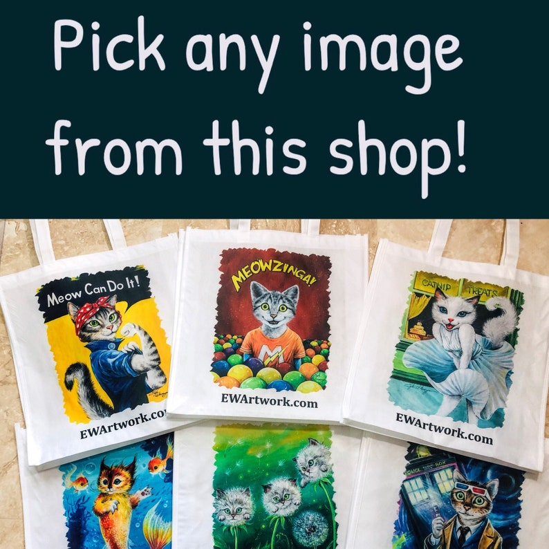 TOTE BAGS of Your Choice  by Angel Egle Wierenga KittyWorks image 0