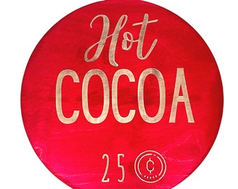 Hot Cocao Christmas Sign, Laser Engraved Sign, Wood sign, Christmas Decor, Christmas Gifts, Holiday Decor, Winter Decor, Holiday Gifts