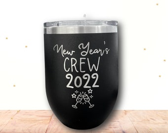New Year Crew Engraved Polar Camel Vacuum Sealed wine cup w/ Lid, Personalized wine Cup, Custom Engraved Yeti Style wine cup, New Years Wine