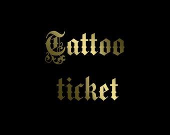 Tattoo ticket