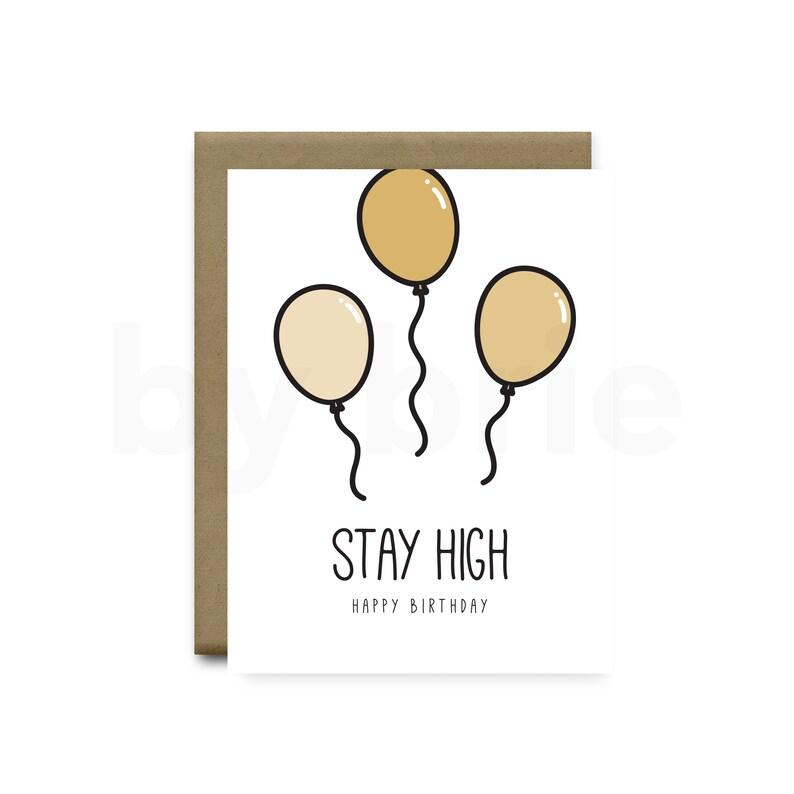 Stay High Happy Birthday Funny Card Boyfriend