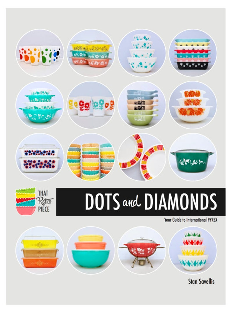 DOTS and DIAMONDS: Your Guide to International PYREX image 0