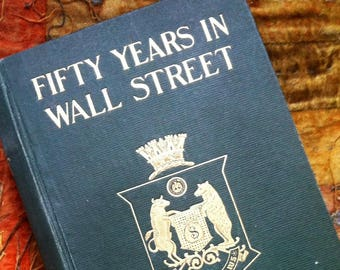 Fifty years in Wall Street Hardcover Henry Clews 28 years in Wall Street revised enlarged by resume of the next 22 years