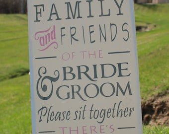 No Seating Plan Sign Family Amp Friends Of The Bride And