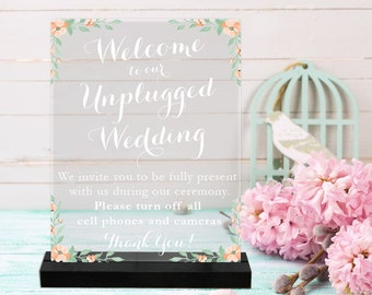 Unplugged Wedding/Acrylic Sign/Wedding Sign/Ceremony Sign/No Phones/turn off phone/Flowers