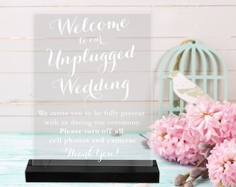 Unplugged Wedding/Acrylic Sign/Wedding Sign/Ceremony Sign/No Phones/turn off phone
