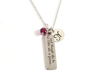 And Though She Be But Little She Is Fierce Charm-  Birthstone Necklace - Personalized Initial Sterling Silver Jewelry - Gift for Her