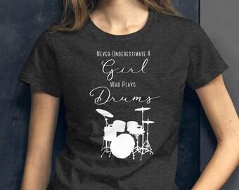 Drummer Girl Shirt Never Underestimate a Girl Who Plays Drums Rocker T-Shirt Girl Band Women's short sleeve t-shirt