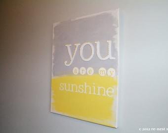 you are my sunshine canvas - sunshine sign/nursery art/baby's room/gender neutral nursery/yellow and grey nursery/keepsake gift/baby shower
