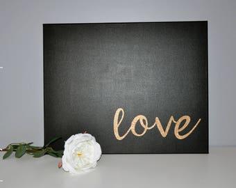 glitter love canvas - teen room/rose gold/gold glitter/gallery wall/teen bedroom/dorm room/handwritten script/love script/handmade sign