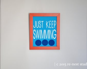 just keep swimming print - birthday party decoration/nemo party/dory party/beach party/beach room/pool house decor/