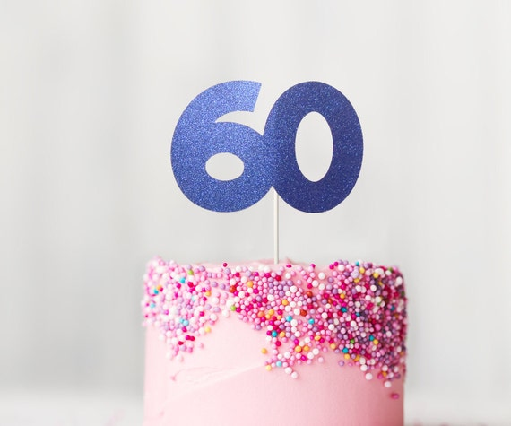 60 Cake Topper And Fabulous 60th Birthday