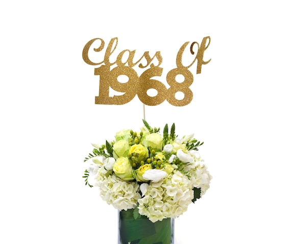 Class Of 1968 Centerpiece Stick 50th High School Reunion Etsy