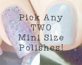 TWO mini nail polishes - YOU PICK - Fanchromatic Nails