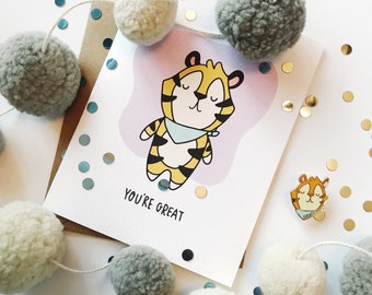 You're Great Tiger - Love & Friendship - Illustrated Blank Greeting Card