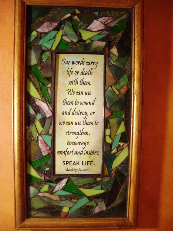 "9""x17"" ""Speak Life"" inspirational mosaic"