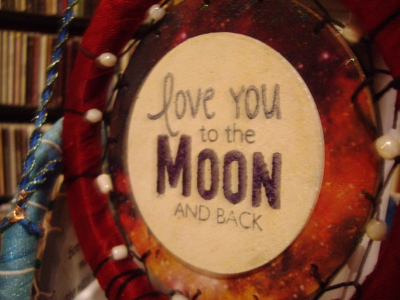 Love you to the moon and back dreamcatcher