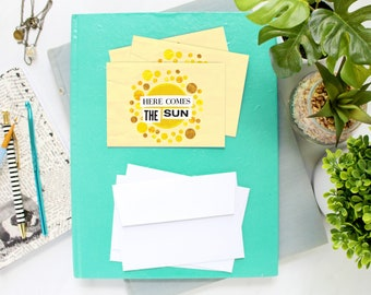 Here comes the sun Blank Note Card Set of 8