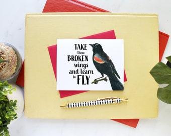 Take these broken wings Blackbird Greeting Card