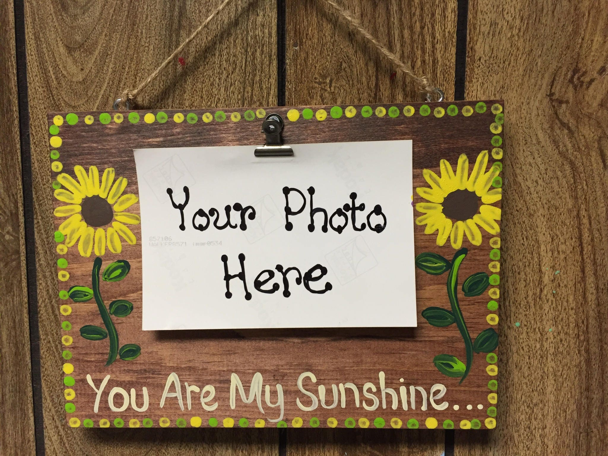 You Are My Sunshine Sign Photo Clip Board Photo Frame Clip Board Display