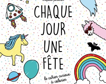 Every day a party the curious notebook to color ideal gift