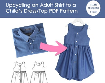 DIY Upcycle Shirt to Child's Dress/Top PDF Sewing Pattern [Size 18 months - 8 kids] with 2 views to choose from.