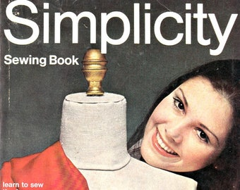 Vintage 1960's Simplicity Sewing Book Detailed Photos Easy to Read Instructions 224 Pages Sewing Guide Complete