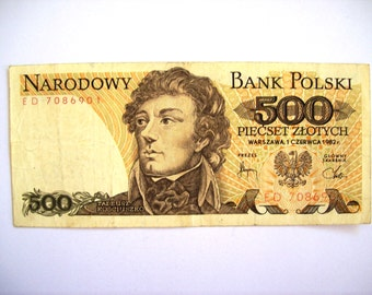 Vintage Poland 500 Zlotych  banknote 1982.  Tadeusz Kosciuszko- Zywia Y Bronia.Brand New Not circulated, art. 9293.  for collectors.