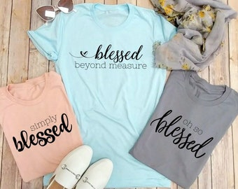 Inspirational, Blessed Beyond Measure, Christian, Gift, Family T-shirts, Mom, Blessed, Faith, Pastor's Wife