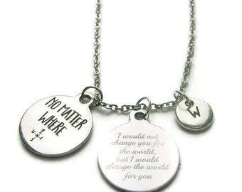 Personalized No Matter Where Necklace, No Matter Where Quote Necklace, No Matter Where Necklace, No Matter Where Necklace, Friend Necklace